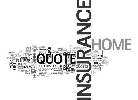 YOUR GUIDE TO THE HOME INSURANCE QUOTE TEXT WORD CLOUD CONCEPT