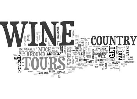 extensive: YOUR GUIDE TO WINE COUNTRY TOURS TEXT WORD CLOUD CONCEPT
