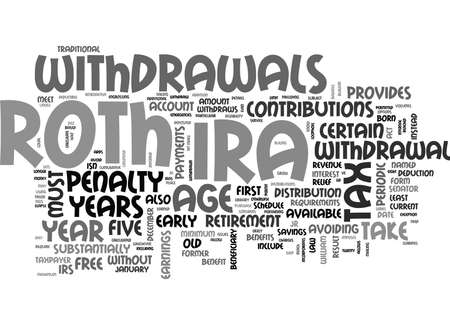 jr: YOU RE ROTH IRA WITHDRAWAL TEXT WORD CLOUD CONCEPT Illustration