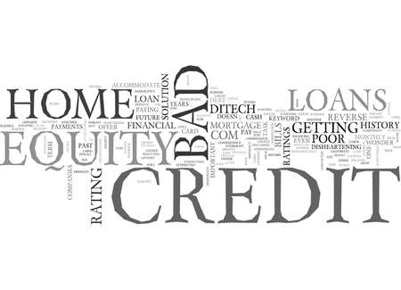 HOME EQUITY LOANS BAD CREDIT TEXT WORD CLOUD CONCEPT