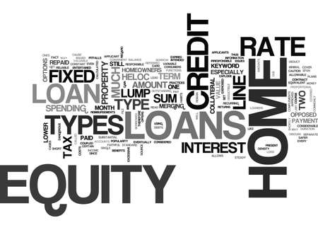 revised: TYPES OF HOME EQUITY LOANS REVISED TEXT WORD CLOUD CONCEPT Illustration