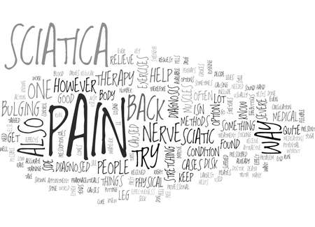 YOUR BEST WAY TO RELIEVE SCIATIC NERVE PAIN TEXT WORD CLOUD CONCEPT