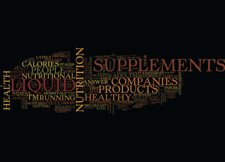 ARE LIQUID SUPPLEMENTS RIGHT FOR YOUR HEALTHY DIET Text Background Word Cloud Concept