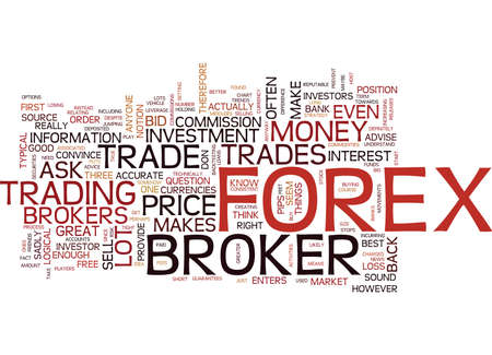 ARE THE FOREX BROKERS MY FRIENDS Text Background Word Cloud Concept