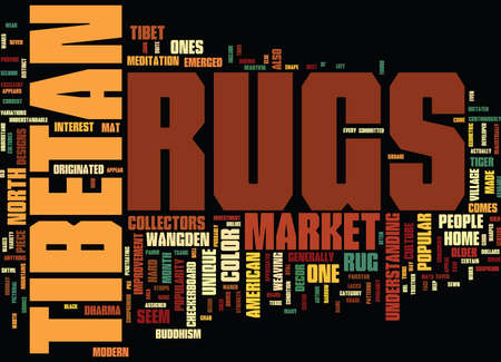 ve: ARE TIBETAN RUGS POPULAR Text Background Word Cloud Concept Illustration