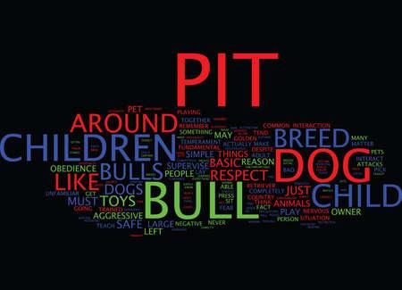 ピット ・ ブルをテキスト背景単語雲概念は子供に危険です。  イラスト・ベクター素材