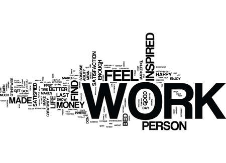 ARE YOU INSPIRED IN YOUR WORK Text Background Word Cloud Concept