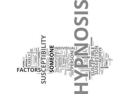 ARE YOU SUSCEPTIBLE TO HYPNOSIS Text Background Word Cloud Concept
