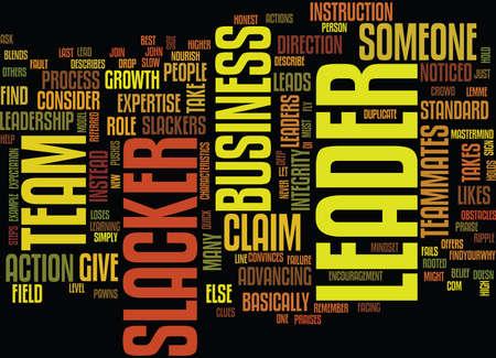 ZIJN JE EEN LEIDER OF EEN SLACKER Tekstachtergrond Word Cloud Concept
