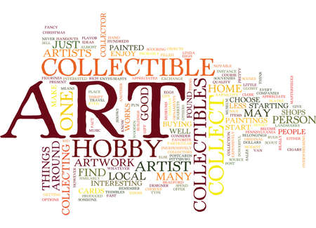 ART COLLECTIBLE HOBBY Text Background Word Cloud Concept