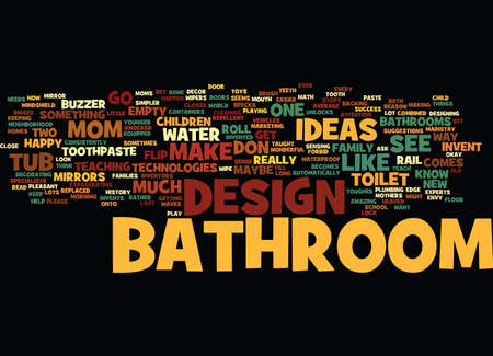 flushed: BATHROOM DESIGN STRATEGIES THAT INCREASE THE VALUE OF YOUR HOME Text Background Word Cloud Concept