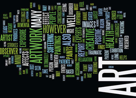 ART WORK AND YOUR HEALTH Text Background Word Cloud Concept