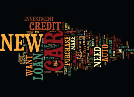 AUTO LOAN NEW CAR Text Background Word Cloud Concept