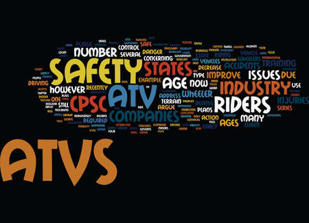 ATV SAFETY ISSUES Text Background Word Cloud Concept