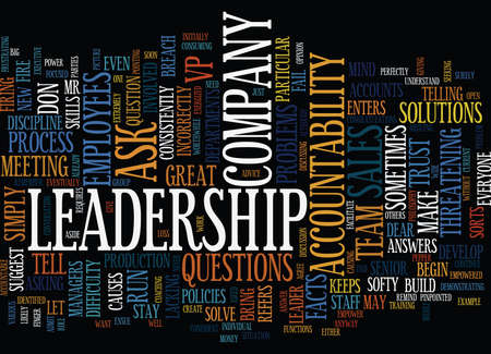 ASK DON T TELL LEADERSHIP HOW DO I CREATE ACCOUNTABILITY AS A LEADER Text Background Word Cloud Concept Illustration