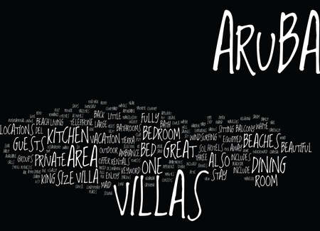 ARUBA VILLAS Text Background Word Cloud Concept Illustration