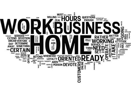 ARE YOU READY AND MINDED TO WORK AT HOME Text Background Word Cloud Concept Illustration