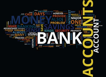 accrue: ARRAYS OF BANK ACCOUNTS Text Background Word Cloud Concept