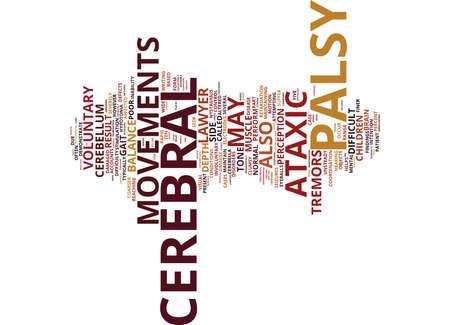 ATAXIC CEREBRAL PALSY LAWYER Fondo de texto Word Cloud Concepto
