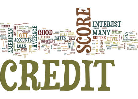 ARE YOU ABOVE OR BELOW THE AVERAGE AMERICAN CREDIT SCORE Text Background Word Cloud Concept