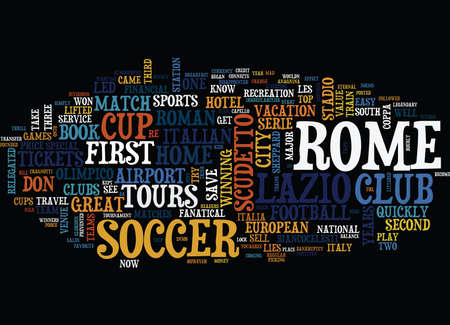 ARE YOU SOCCER MAD SOCCER CRAZY THEN TRY THESE ROME SOCCER TOURS Text Background Word Cloud Concept