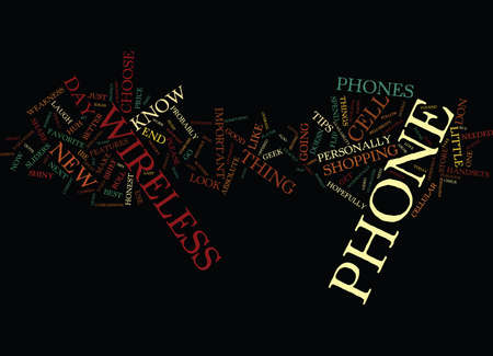 AT T WIRELESS PHONES HOW TO CHOOSE THE BEST AT T WIRELESS CELL PHONE Text Background Word Cloud Concept Illusztráció
