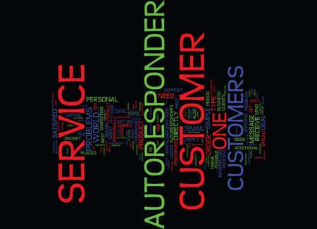 AUTORESPONDER CUSTOMER SERVICE Text Background Word Cloud Concept