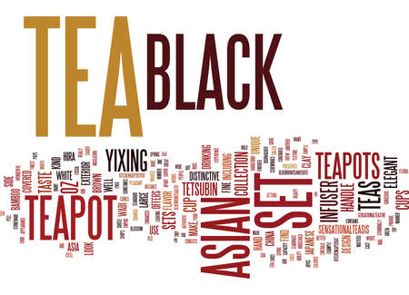 ASIAN BLACK TEA SET Text Background Word Cloud Concept