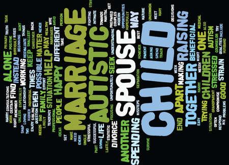 AUTISTISCHE KINDEREN EN DE STRAAN OP HUWELIJK Tekst Achtergrond Word Cloud Concept