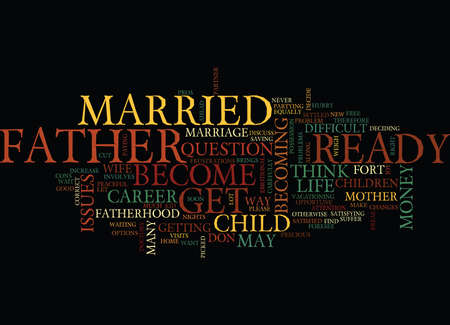 ARE YOU READY TO BE A FATHER Text Background Word Cloud Concept Çizim