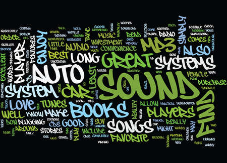 wherever: AUTO SOUND SYSTEMS ARE AN INVESTMENT IN YOUR CAR MAKE IT GREAT Text Background Word Cloud Concept
