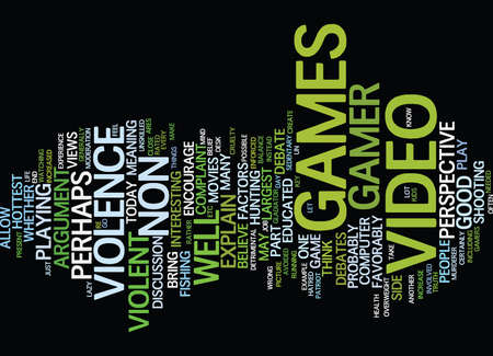 ARE VIDEO GAMES GOOD A NON GAMER S PERSPECTIVE Text Background Word Cloud Concept