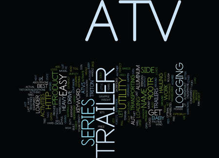 hauling: ATV TRAILER Text Background Word Cloud Concept