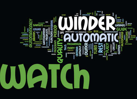 AUTOMATIC WATCH WINDER Text Background Word Cloud Concept