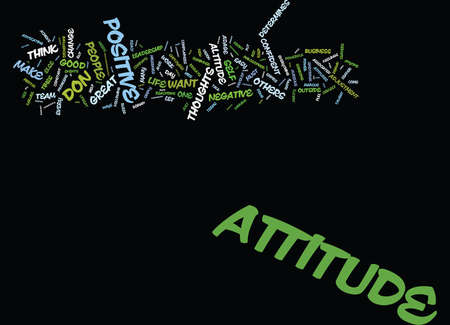 ATTITUDE DETERMINES ALTITUDE Text Background Word Cloud Concept Illustration