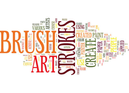 ART CREATED BY CREATIVE BRUSH STROKES Text Background Word Cloud Concept