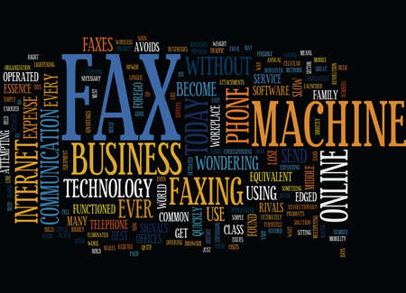 AS THE FAX MACHINE DIES Text Background Word Cloud Concept