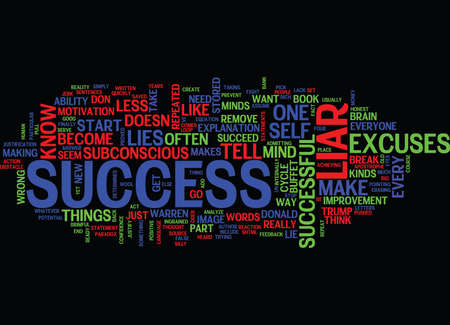 ARE YOU A SUCCESS LIAR Text Background Word Cloud Concept Illustration