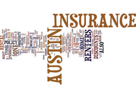 AUSTIN RENTERS INSURANCE Text Background Word Cloud Concept Illustration