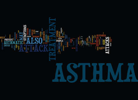 ASTHMA ATTACK TREATMENT THANKS TO HYPNOSIS Text Background Word Cloud Concept