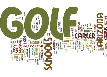 ARIZONA GOLF SCHOOLS GIVE YOU THE UPPER HAND Text Background Word Cloud Concept