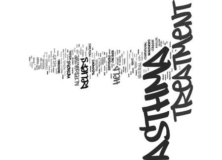 ASTHMA TREATMENT RELIEFS DID YOU KNOW THERE ARE OTHER WAYS OF HELP Text Background Word Cloud Concept