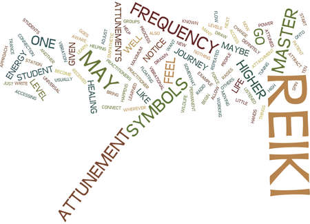 ATTUNEMENT PROCESS OF REIKI Text Background Word Cloud Concept