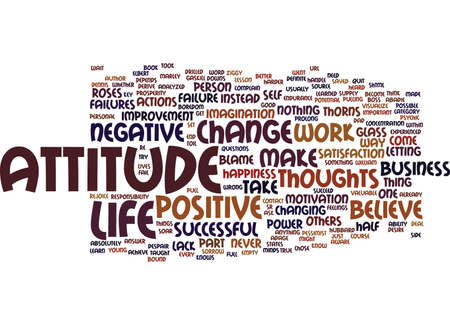 ATTITUDE IN BUSINESS Text Background Word Cloud Concept Illustration