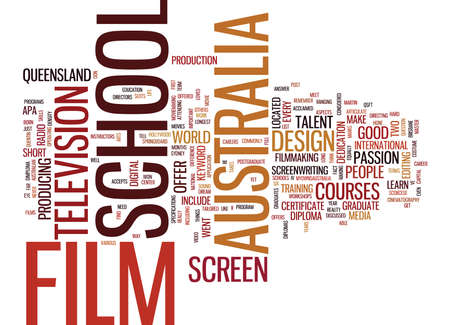 AUSTRALIA FILM SCHOOL Text Background Word Cloud Concept