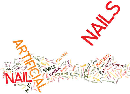 trouble free: ARTIFICIAL NAILS FOR PERFECT NAILS EVERY DAY Text Background Word Cloud Concept Illustration
