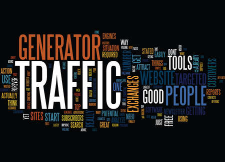 ARE YOU ON TRAFFIC GENERATOR Text Background Word Cloud Concept