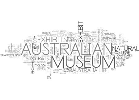 AUSTRALIAN MUSEUM Text Background Word Cloud Concept