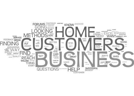 ARE YOU AWARE OF YOUR HOME BUSINESS CUSTOMERS NEEDS Text background in word cloud concept