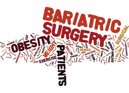 BARIATRIC SURGERY THE QUICK FIX TO OBESITY Text Background Word Cloud Concept Banco de Imagens - 82567265
